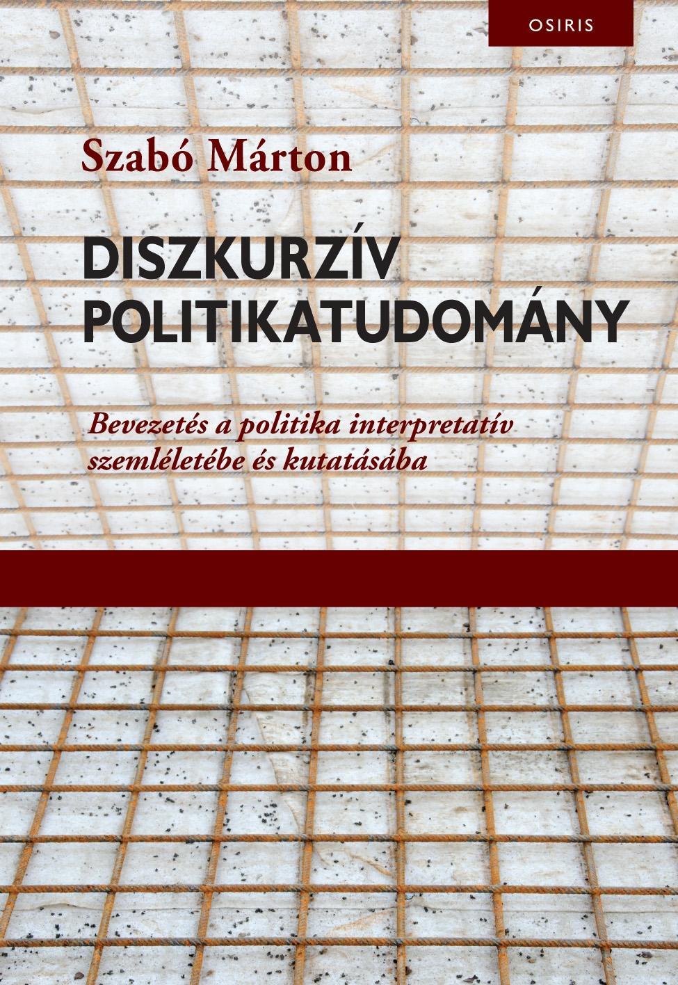 DISZKURZÍV POLITIKATUDOMÁNY