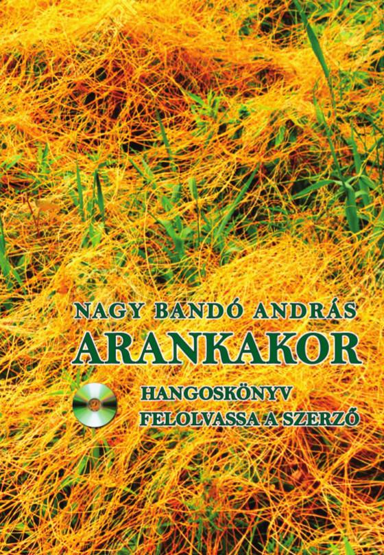 ARANKAKOR - HANGOSKÖNYV MELLÉKLETTEL!