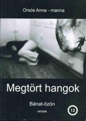 MEGTÖRT HANGOK - BÁNAT-ÖZÖN