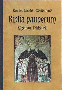 BIBLIA PAUPERUM - KÖZÉPKORI FALIKÉPEK