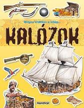 KALÓZOK - MILYEN ÉRDEKES A VILÁG...