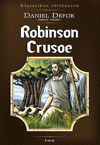 ROBINSON CRUSOE - KLASSZIKUS TÖRTÉNETEK
