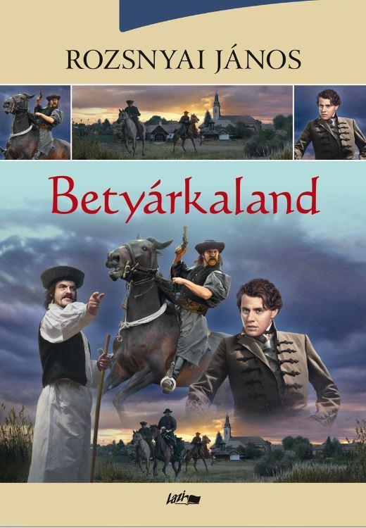 BETYÁRKALAND