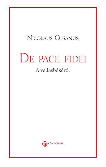 DE PACE FIDEI - A VALLÁSBÉKÉRŐL