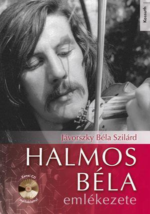 HALMOS BÉLA EMLÉKEZETE - CD-VEL