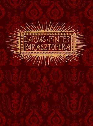 DARVAS BENEDEK- PINTÉR BÉLA - PARASZTOPERA - CD
