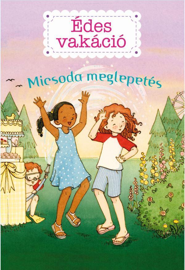 ÉDES VAKÁCIÓ 2. - MICSODA MEGLEPETÉS!