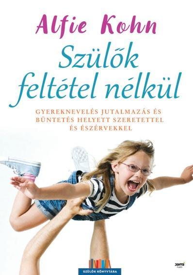 SZÜLŐK FELTÉTEL NÉLKÜL