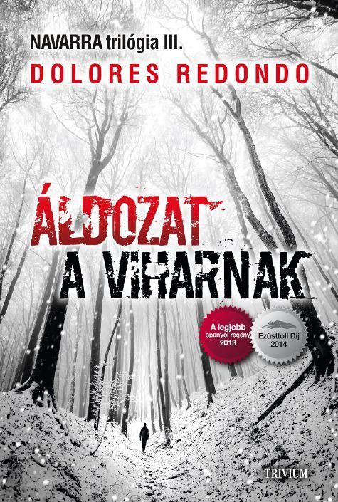 ÁLDOZAT A VIHARNAK - NAVARRA TRILÓGIA III.