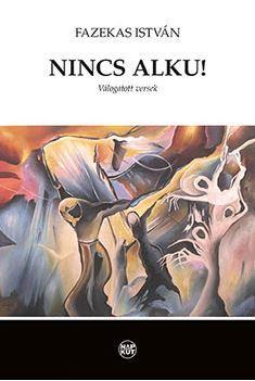 NINCS ALKU! - VÁLOGATOTT VERSEK
