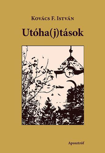 UTÓHA(J)TÁSOK