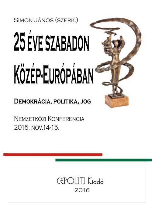 HUSZONÖT ÉVE SZABADON KÖZÉP-EURÓPÁBAN