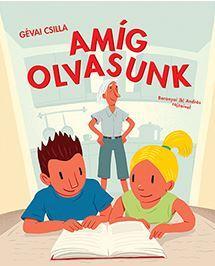 AMÍG OLVASUNK - MOST ÉN OLVASOK! 1. SZINT