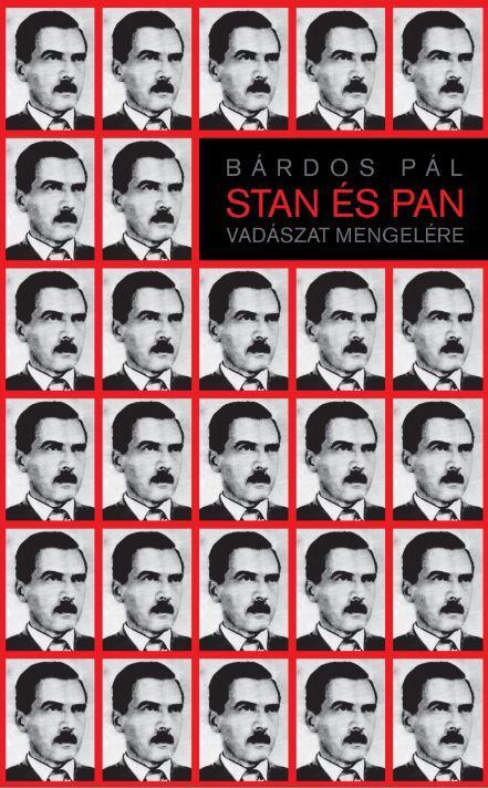 STAN ÉS PAN - VADÁSZAT MENGELÉRE - ÜKH 2016