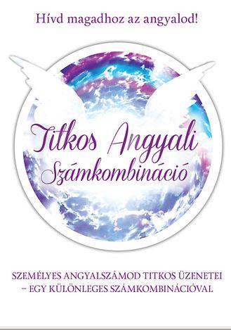 TITKOS ANGYALI SZÁMKOMBINÁCIÓ