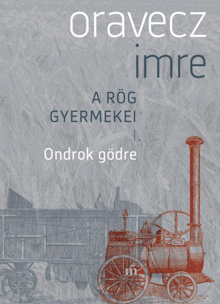 ONDROK GÖDRE - A RÖG GYERMEKEI I.