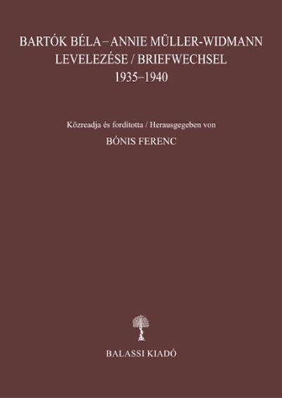BARTÓK BÉLA-ANNIE MÜLLER-WIDMANN LEVELEZÉSE