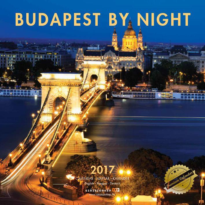 BUDAPEST BY NIGHT 2017 - NAPTÁR 30X30CM