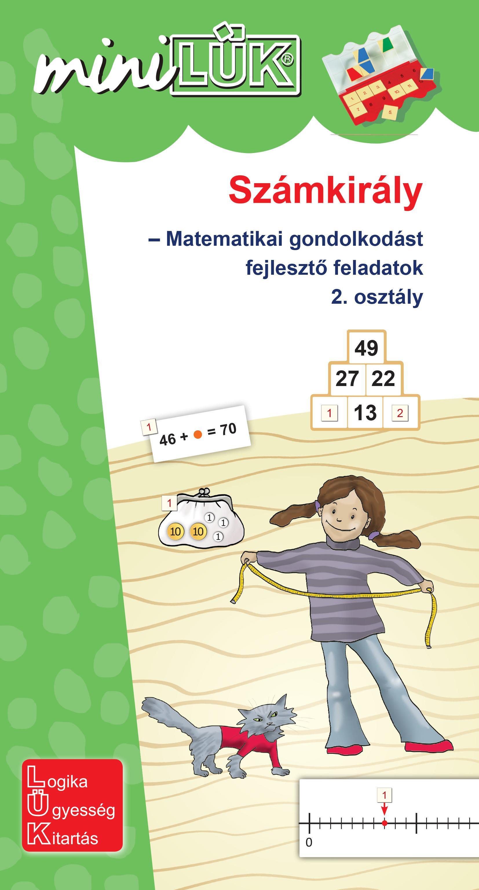 LDI532 - SZÁMKIRÁLY - MATEMATIKAI GONDOLKODÁST FEJLESZTŐ FELADATOK  2. OSZTÁLY - MINILÜK