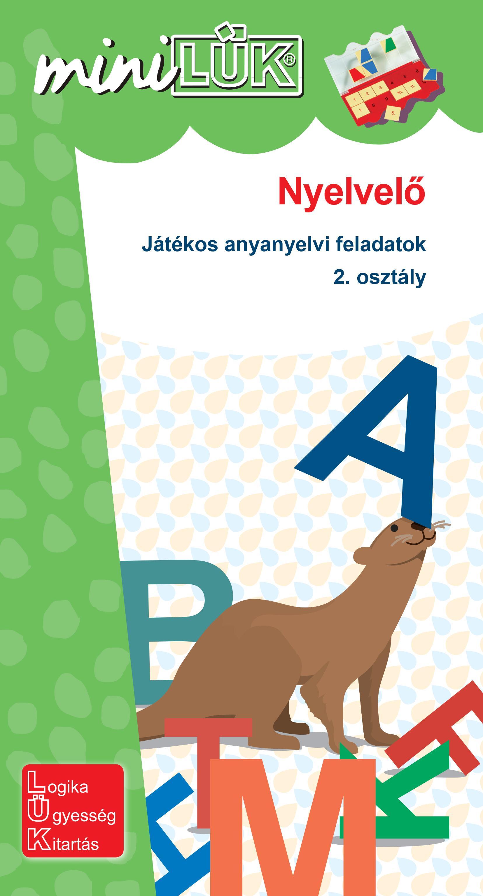NYELVELŐ - JÁTÉKOS ANYANYELVI FELADATOK 2. OSZTÁLY  - MINILÜK