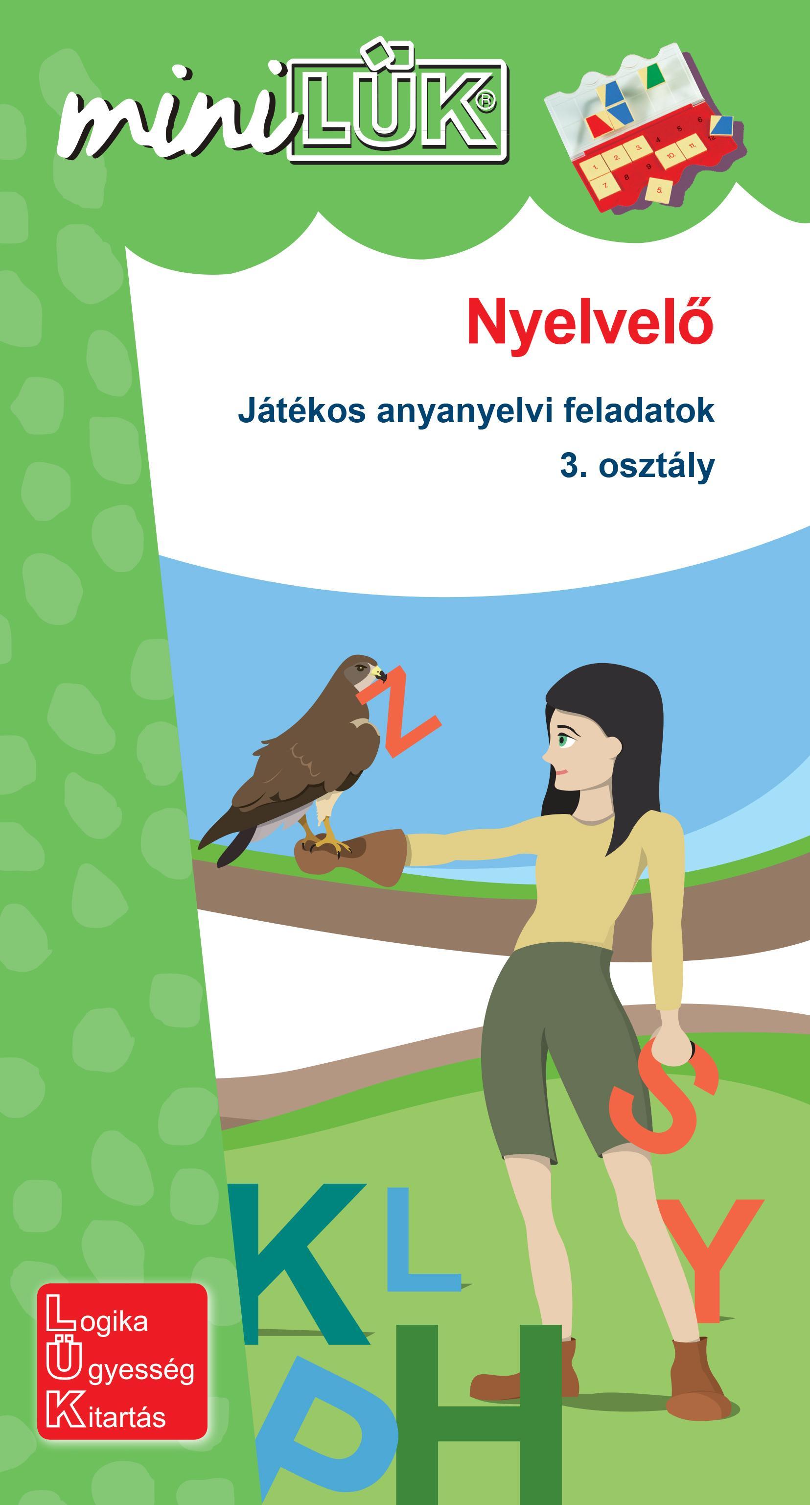 NYELVELŐ - JÁTÉKOS ANYANYELVI FELADATOK  3. OSZTÁLY  - MINILÜK