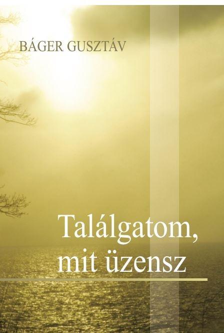 TALÁLGATOM, MIT ÜZENSZ