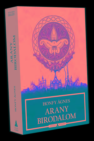 ARANY BIRODALOM