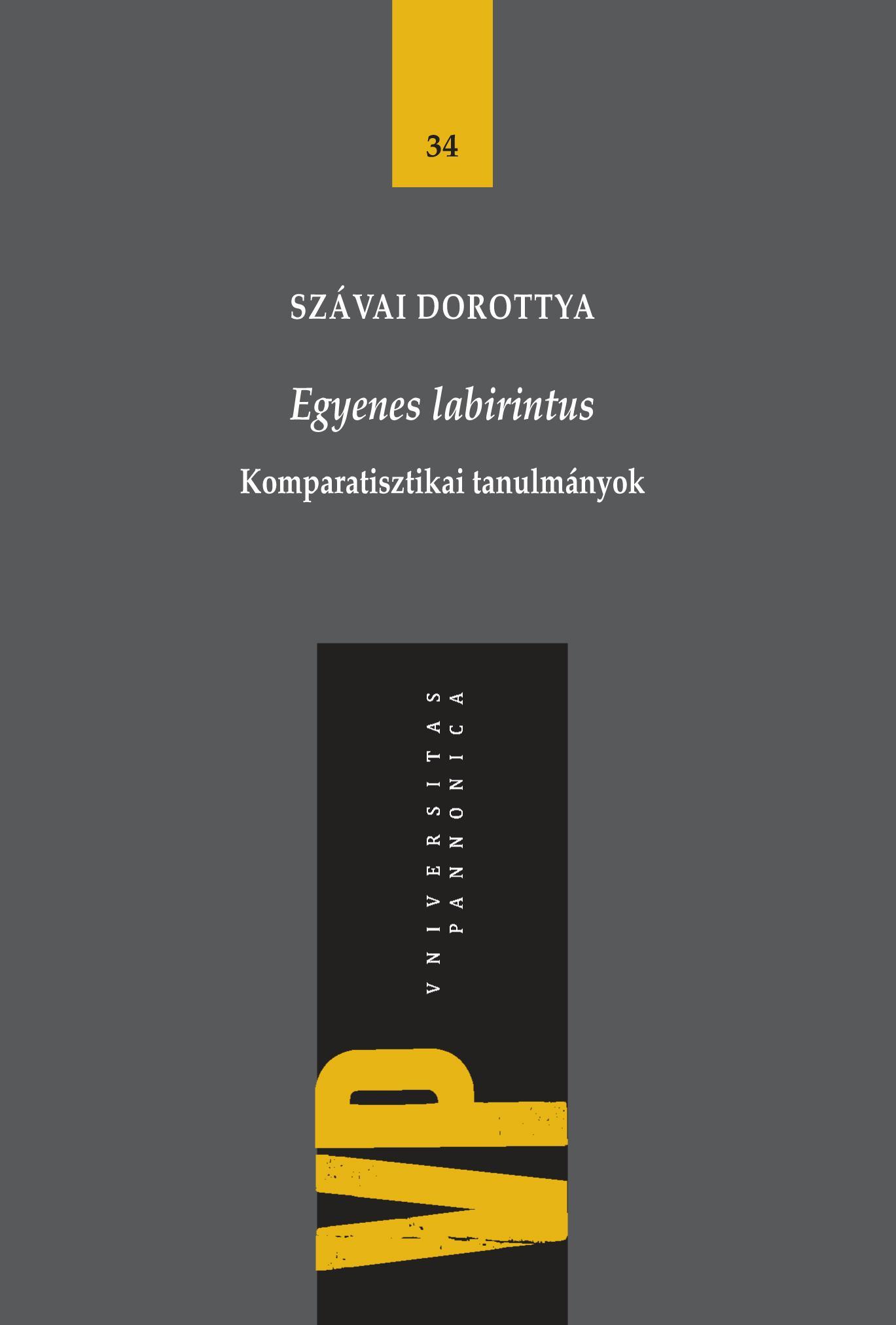 EGYENES LABIRINTUS - KOMPARATISZTIKAI TANULMÁNYOK
