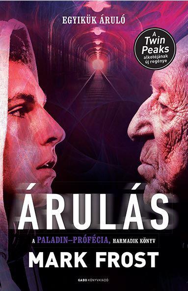 ÁRULÁS - A PALADIN-PRÓFÉCIA 3.