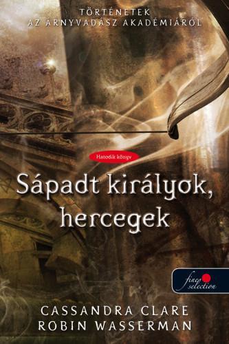 SÁPADT KIRÁLYOK, HERCEGEK - FŰZÖTT