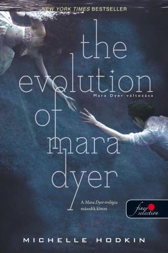 THE EVOLUTION OF MARA DYER - KÖTÖTT (MARA DYER 2.)