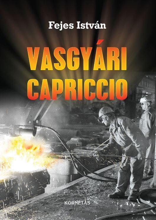 VASGYÁRI CAPRICCO