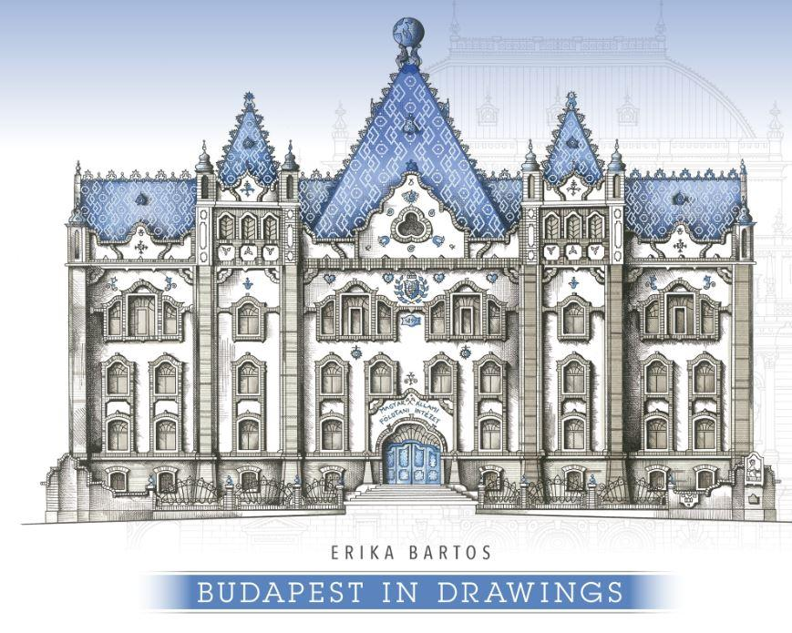 BARTOS ERIKA - BUDAPEST IN DRAWINGS