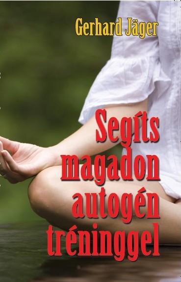 SEGÍTS MAGADON AUTOGÉN TRÉNINGGEL