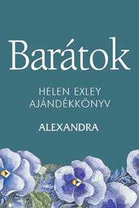 BARÁTOK - H.E. AJÁNDÉKKÖNYV