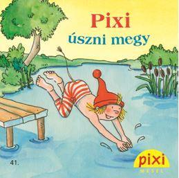 PIXI ÚSZNI MEGY - PIXI MESÉL 41.