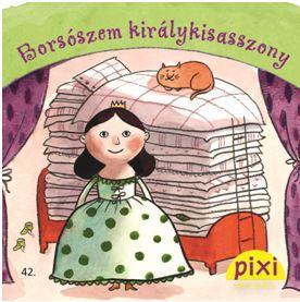 BORSÓSZEM KIRÁLYKISASSZONY - PIXI MESÉL 42.