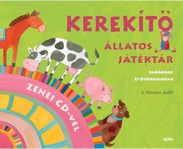 KEREKÍTŐ - ÁLLATOS JÁTÉKTÁR - CD MELLÉKLETTEL