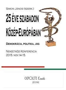 25 ÉVE SZABADON KÖZÉP-EURÓPÁBAN - KÖTÖTT