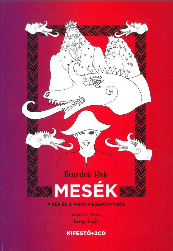 MESÉK A KÉK ÉS A PIROS MESEKÖNYVBŐL - KIFESTŐ+2CD