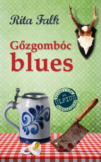 GŐZGOMBÓC BLUES