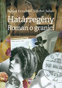 HATÁRREGÉNY - ROMAN O GRANICI