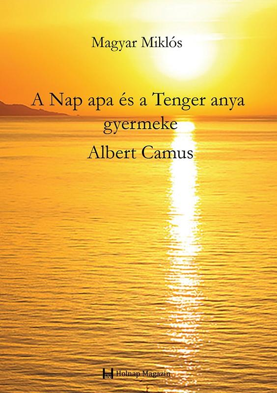 A NAP APA ÉS A TENGER ANYA GYERMEKE ALBERT CAMUS