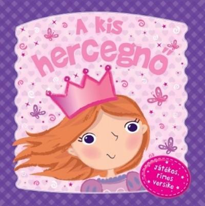 A kis hercegnő - Játékos, rímes versike