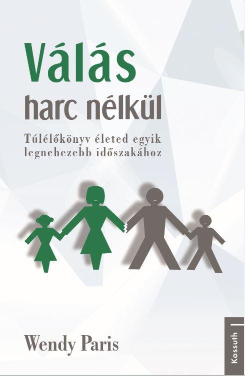 VÁLÁS HARC NÉLKÜL