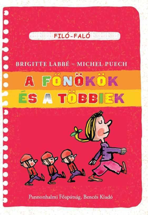 A FŐNÖKÖK ÉS A TÖBBIEK - FILÓ-FALÓ
