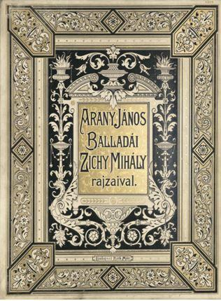 ARANY JÁNOS - ARANY JÁNOS BALLADÁI - ZICHY MIHÁLY RAJZAIVAL