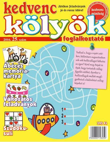 KEDVENC KÖLYÖK FOGLALKOZTATÓ 25. (2016)
