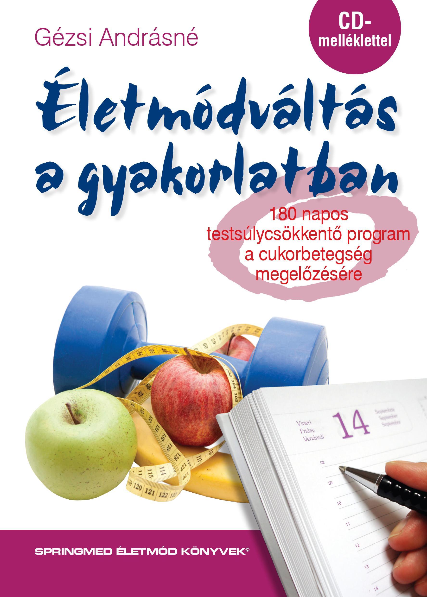 ÉLETMÓDVÁLTÁS A GYAKORLATBAN - CD MELLÉKLETTEL