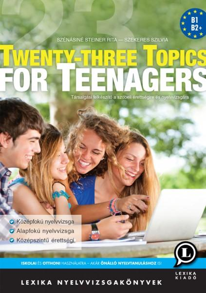 TWENTY-THREE TOPICS FOR TEENAGERS - 2. KIADÁS